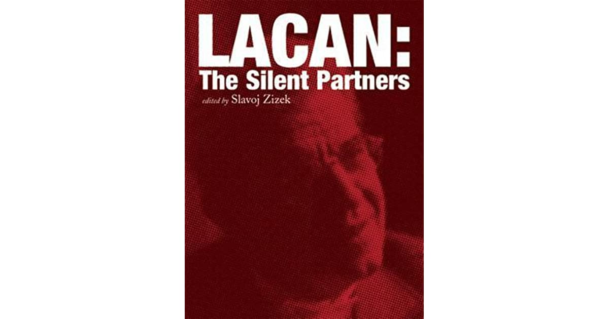 Lacan: The Silent Partners (Wo Es War)