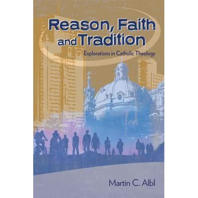 REASON FAITH AND TRADITION ALBL PDF