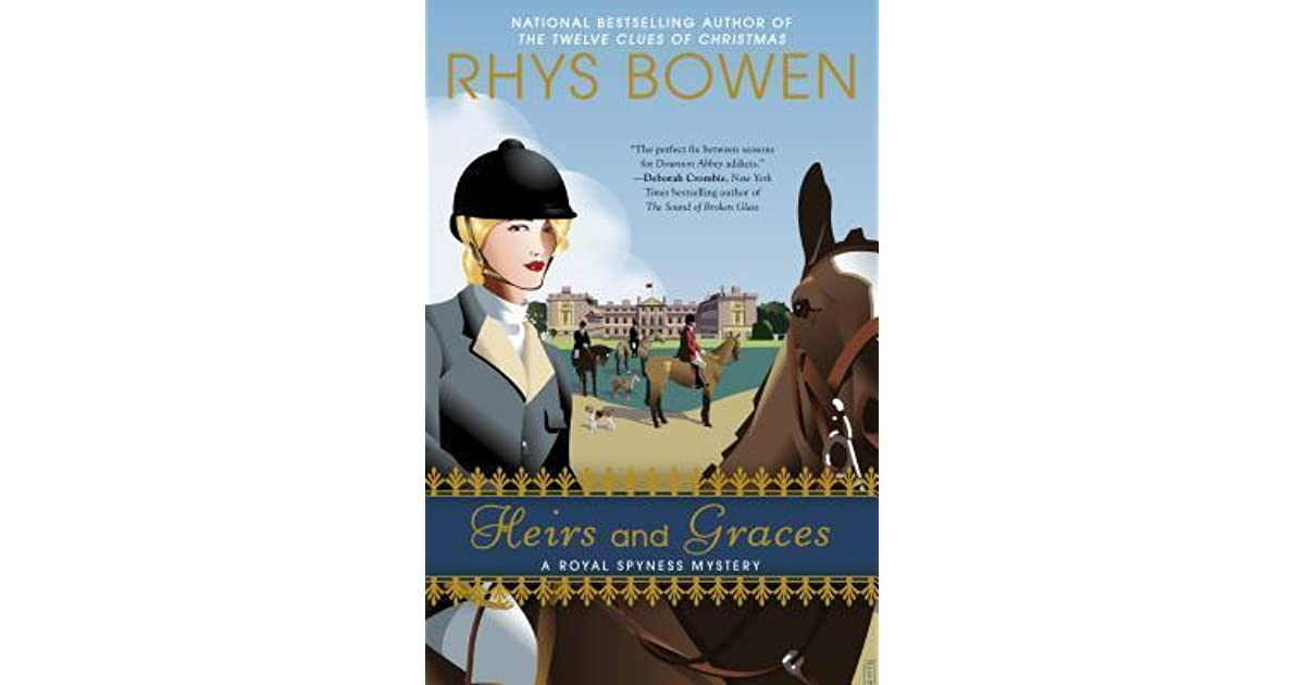 Heirs and graces her royal spyness mysteries 7 by rhys bowen fandeluxe Image collections