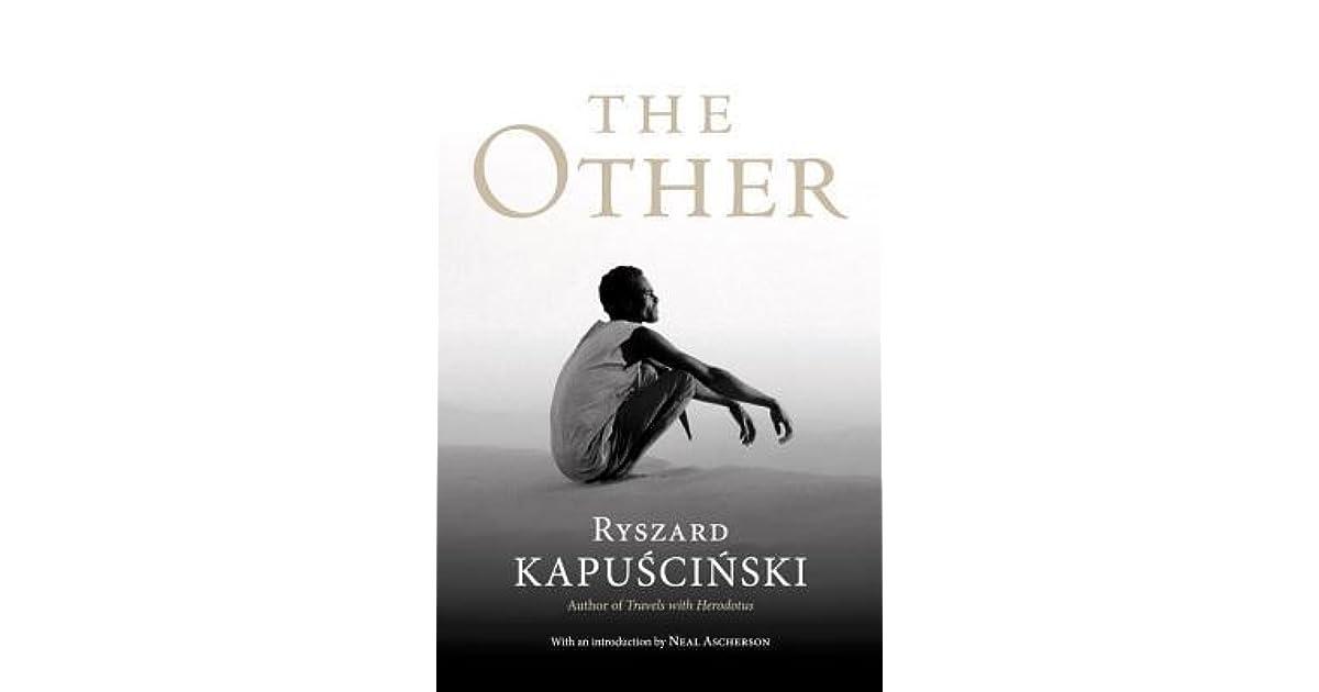 The Other by Ryszard Kapuściński