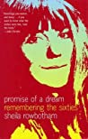 Promise of a Dream: Remembering the Sixties