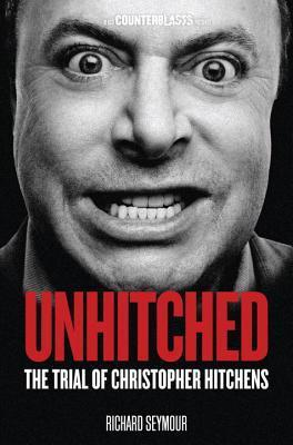 Unhitched-The Trial of Christopher Hitchens