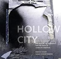 Hollow City: Gentrification and the Eviction of Urban Culture