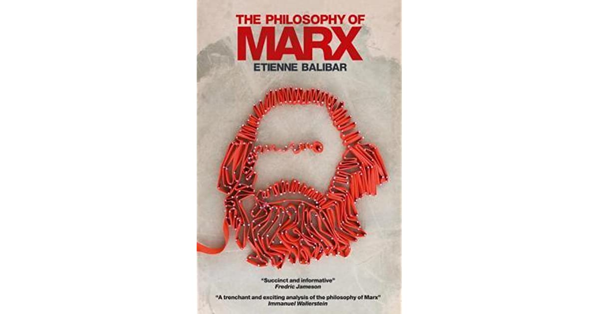 The philosophy of marx by tienne balibar fandeluxe Images