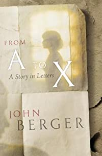 From A to X: A Story in Letters