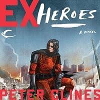 Ex-Heroes (Ex-Heroes #1)