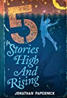 Five Stories High and Rising