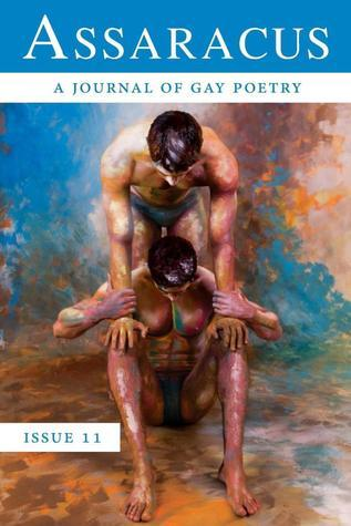 Assaracus Issue 11: A Journal of Gay Poetry Bryan Borland
