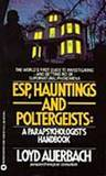 ESP, Hauntings and Poltergeists: A Parapsychologist's Handbook