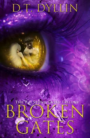 Broken Gates The Pj Stone Gates Trilogy 2 By Dt Dyllin