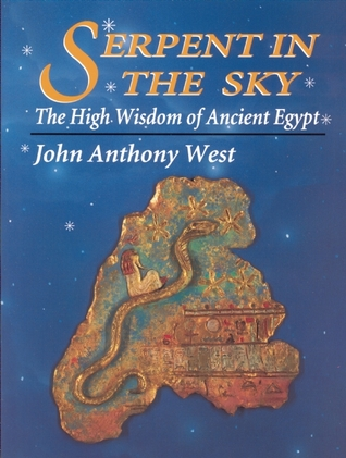Serpent in the Sky: The High Wisdom of Ancient Egypt