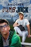 Another Dumb Jock (Dumb Jock, #2)