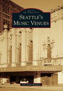 Seattle's Music Venues (Images of America: Washington)