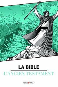 L'ancien Testament (La Bible 1)