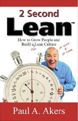 2 Second Lean: How to Grow People and Build a Fun Lean Culture  pdf