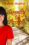Serenity to Accept (Grant Us Grace, #3)