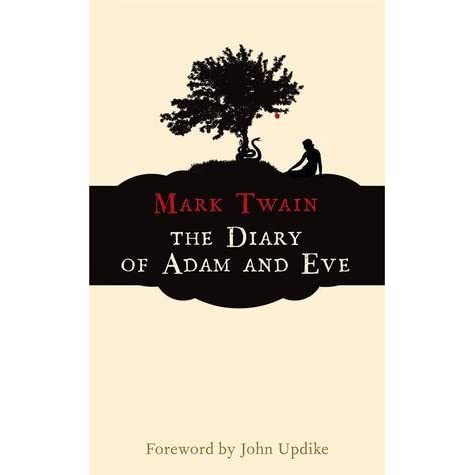an analysis of characters in the diaries of adam and eve by mark twain