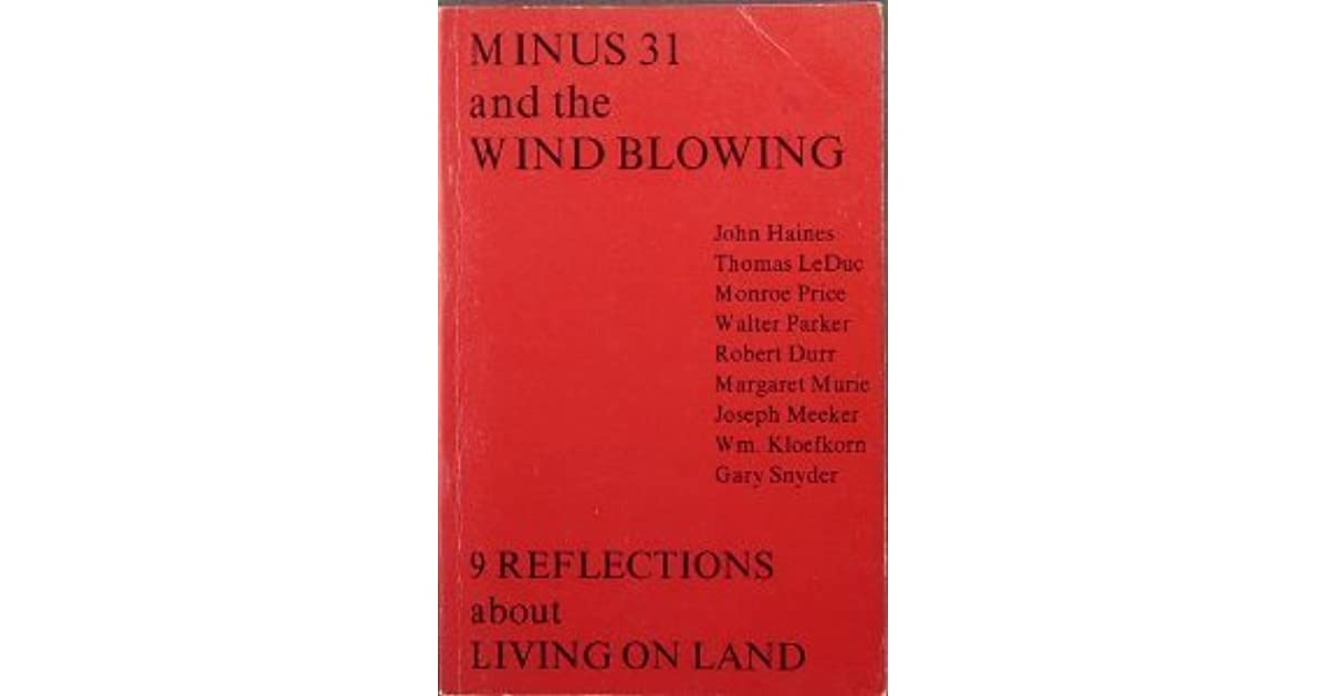 Minus 31 & the Wind Blowing: 9 Reflections about Living on Land by
