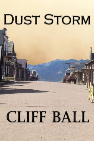 Dust Storm: a Christian Western Short Story