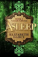 Asleep (Fairytale Collection #2)