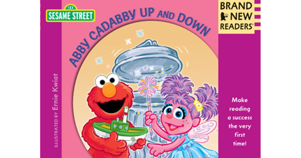Abby Cadabby Up And Down Brand New Readers By Sesame Workshop