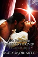 One thousand Years to Forever