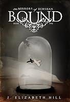 Bound (Mirrors of Bershan #1)