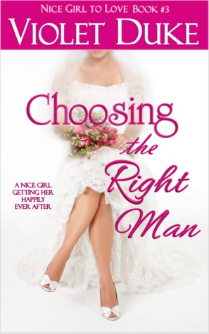 Choosing the Right Man (Can't Resist, #3)