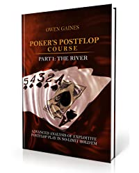 Poker's Postflop Course Part 1: The River