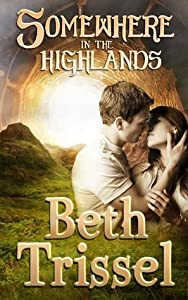 Somewhere in the Highlands (Somewhere in Time, #4)