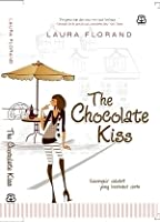 The Chocolate Kiss (Amour et Chocolat #2)
