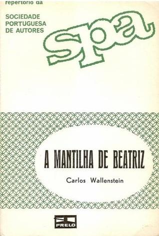 A Mantilha de Beatriz Carlos Wallenstein