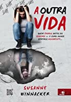 A Outra Vida (The Other Life, #1)