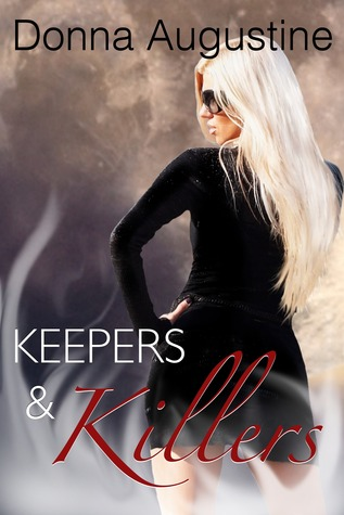 Keepers & Killers by Donna Augustine