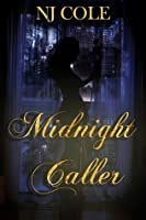 Midnight Caller (Midnight Series, #1)