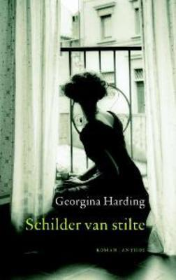 Schilder van stilte  by  Georgina Harding