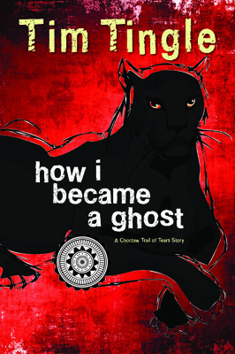 "Book cover of ""How I Became a Ghost"" by Tim Tingle"