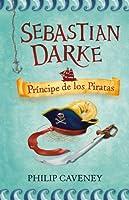 Príncipe de los Piratas (Sebastian Darke, #2)