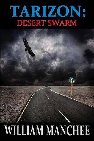 Desert Swarm (Tarizon Saga #3)