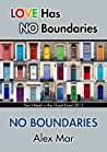 No Boundaries by Alex Mar