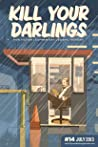 Kill Your Darlings, July 2013
