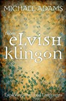 From Elvish to Klingon: Exploring Invented Languages