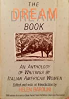 The Dream Book: An Anthology of Writing by Italian American Women