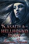 Hellhound Born by Karen Swart