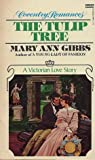 The Tulip Tree by Mary Ann Gibbs