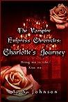 The Vampire Empress Chronicles: Charlotte's Journey(Empress Series, #2)