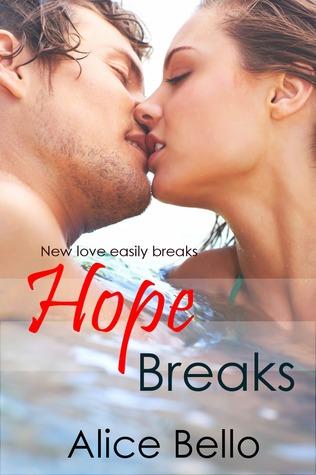 Hope Breaks (Hope Trilogy, #1)