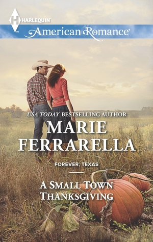 A Small Town Thanksgiving (Forever, Texas, #8)
