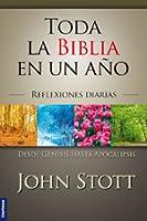 Toda La Biblia En Un año: Reflexiones Diarias Desde Genesis Hasta Apocalipsis