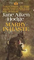 Marry in Haste (Marriage of Convenience Series #1)